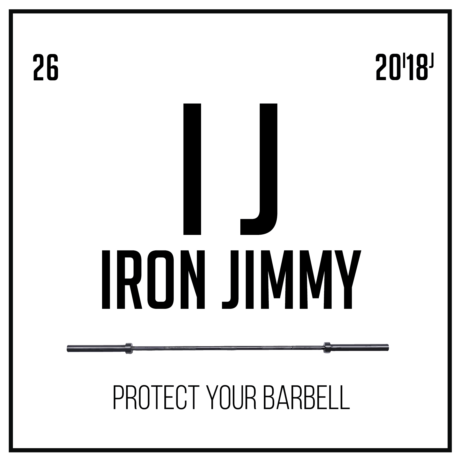 Iron Jimmy - Protect Your Barbell